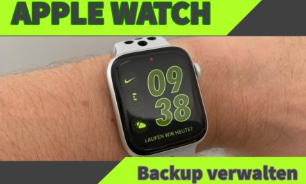 Apple Watch Back­up löschen und ver­wal­ten